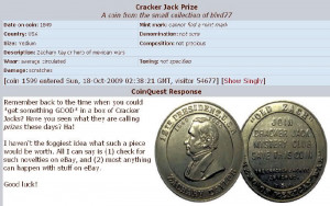 The following in quotes is from a post on the Cracker Jack Collectors ...