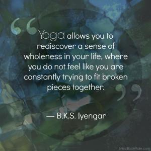 BKS Iyengar quote | yoga | healing | recovery | MindBodyPlate