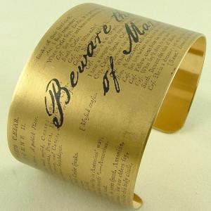 Shakespeare Literary Quote Brass Cuff Bracelet Julius Caesar 'Beware ...