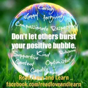 Don't let others burst your bubble