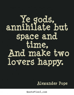 alexander pope love quote art make your own quote picture