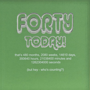Funny Happy 40th Birthday Quotes