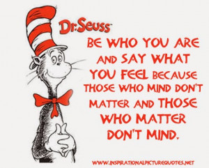 Dr. Seuss Quote Those Who Mind Don't Matter
