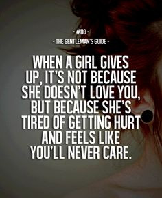 Treat her right and she won't give up on you...