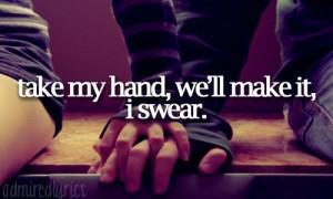Take My Hand Well Make It I Swear