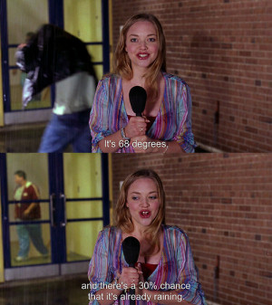 ... funny, mean girls, pretty, quote, quotes, rain, saying, sayings