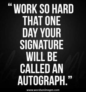 Famous work quotes