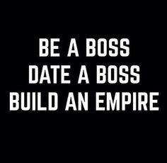 Empire, Boss, Buildings, Bad Bitch, Blog, Living, Inspiration Quotes ...