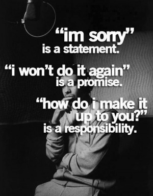 Nice Responsibility Quotes, Motivational, Sayings, Sorry