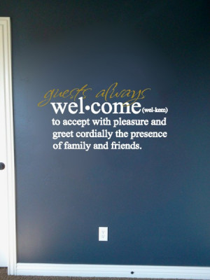 Guests Always Welcome Definition - Quote Decal for Walls