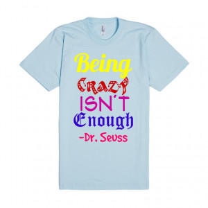 Being Crazy Quote