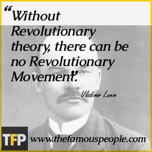 Without Revolutionary theory, there can be no Revolutionary Movement.
