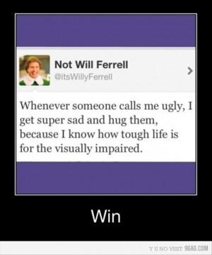 Ugly Will Ferrel