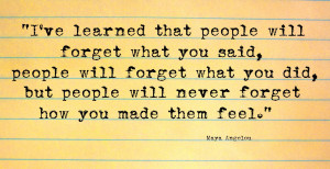 Quotes #15 - how you made them Feel