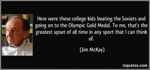 kids beating the Soviets and going on to the Olympic Gold Medal ...