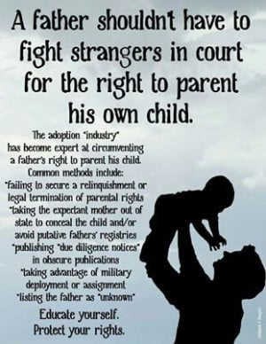father shouldn't have to fight strangers in court for the right to ...