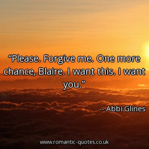 please-forgive-me-one-more-chance-blaire-i-want-this-i-want-you ...