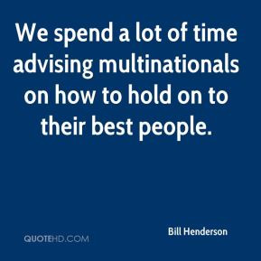 ... time advising multinationals on how to hold on to their best people