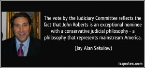 The vote by the Judiciary Committee reflects the fact that John ...