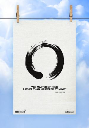 Great Zen Quotes http://www.beedohave.com/zen-quotes/