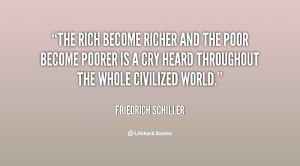 quote-Friedrich-Schiller-the-rich-become-richer-and-the-poor-50032.png