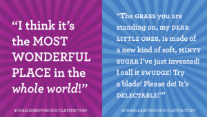 ... favourite quotes from Roald Dahl's Charlie and the Chocolate Factory