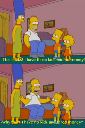 Homer simpsons, quotes, sayings, money, kids, funny