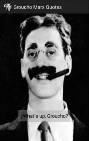 View bigger - Groucho Marx Quotes for Android screenshot