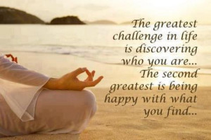 ... Quote on discovering yourself and being happy with what you have found