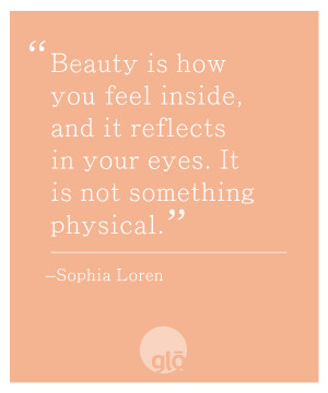 Here's an inspirational quote from Sophia Loren to jump start a ...