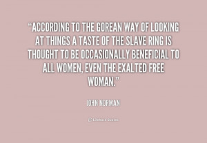 quote John Norman according to the gorean way of looking 234506 png