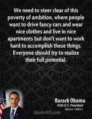 We need to steer clear of this poverty of ambition, where people want ...