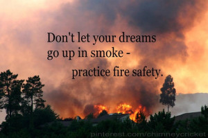 Practice fire safety... quote