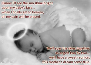 ... Upon My Baby's Face When I Finally Get To Heaven.. ~ Baby Quotes