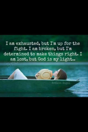 Exhausted Quotes Exhausted ~~ but god is my