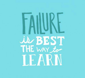 Failure is the best way to learn