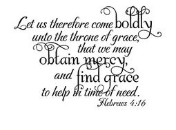 ... find grace to help in time of need.