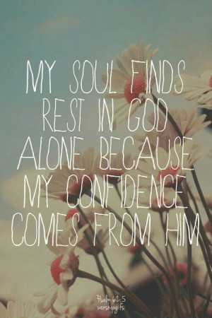 My soul finds rest in God