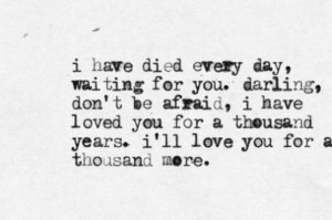 died-every-day-waiting-for-you-darling-dont-be-afraid-i-have-loved-you ...