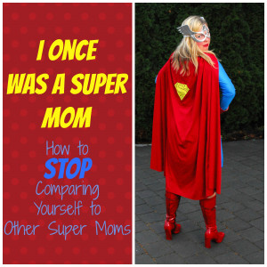 Super Mom Image I once was a super mom