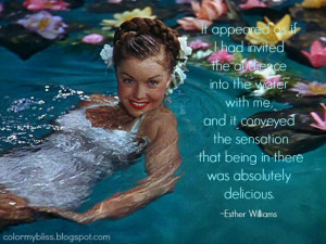 Colorful Quotes: Rest In Peace Esther Williams