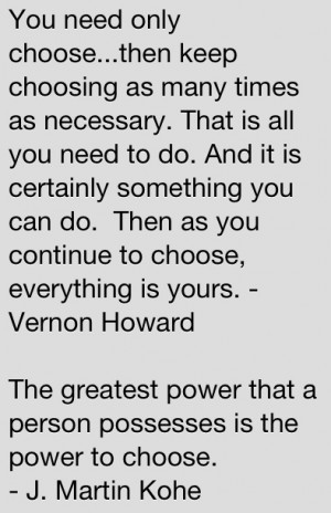 Quotes from Vernon Howard and J. Martin Kohe I find Vernon Howard's ...