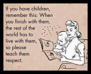 Displaying (19) Gallery Images For Disrespectful Children Quotes...