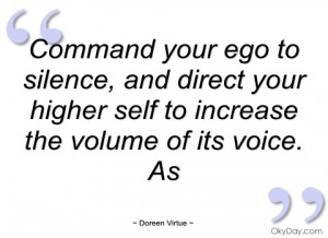 command your ego to silence