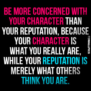 Be Concerned With Your Character John Wooden Advice Quote Picture