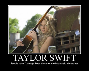 Taylor Swift Quote:Music by Spazzedoutfangirl1