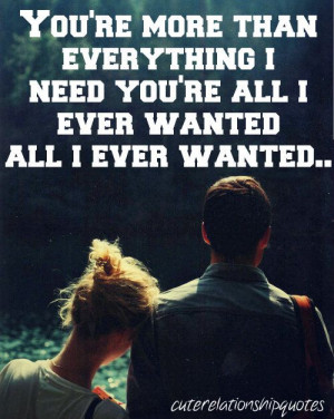 All I ever wanted and more(: