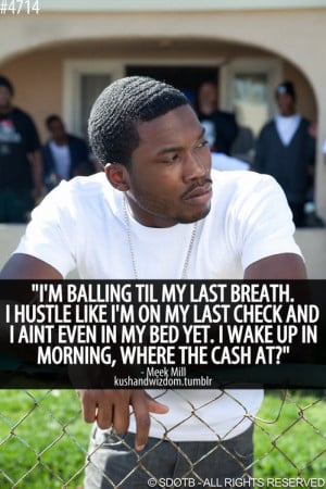Meek Mill Quotes Tumblr