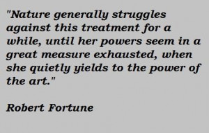Robert fortune famous quotes 3