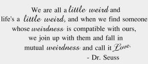 Dr. Seuss On Weirdness